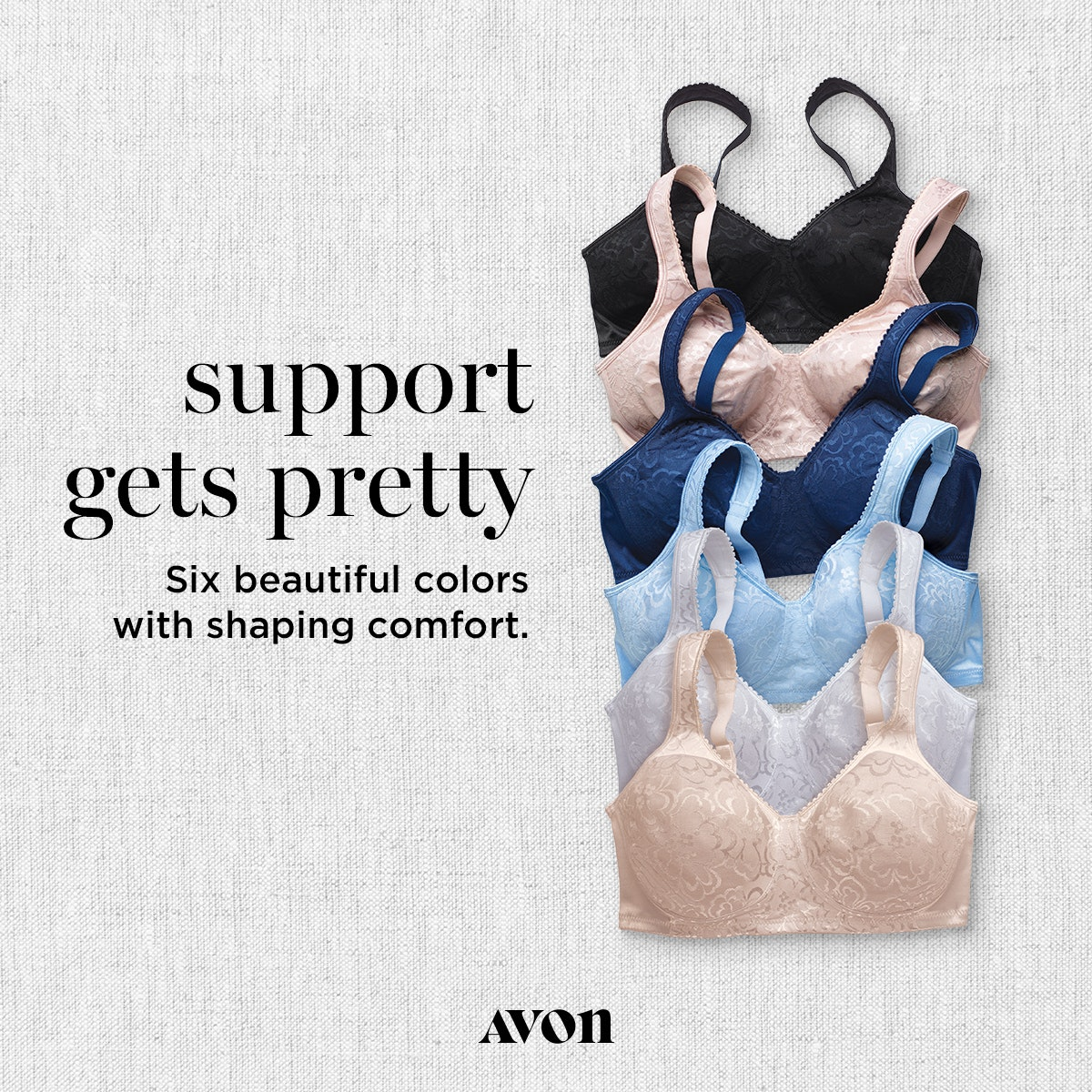 Avon Bra Sale 2 for $50.00 on Playtex, Bali and Lilyette Bras https://www.avon.com/brochure?rep=mybeauty  Pages 176-179 in the Online Brochure. Campaign 16