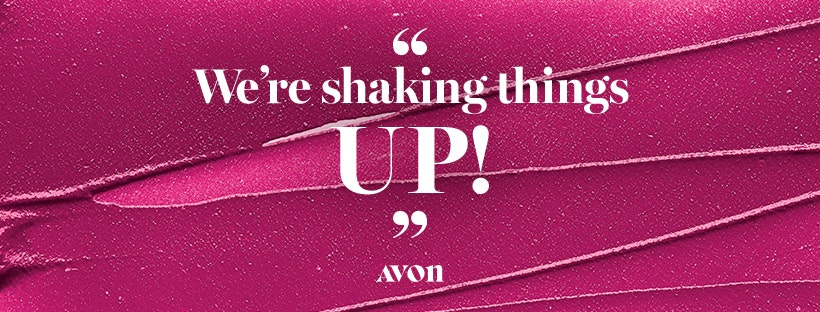Avon is Shaking things UP!