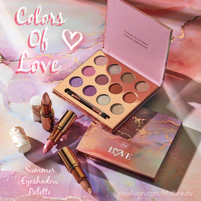 New Colors of LOVE Summer Eyeshadow Palette from Avon arriving May 26, 2021. Gorgeous Sunrise to Sunset colors in pearly shimmer and soft matte shades. youravon.com/mybeauty