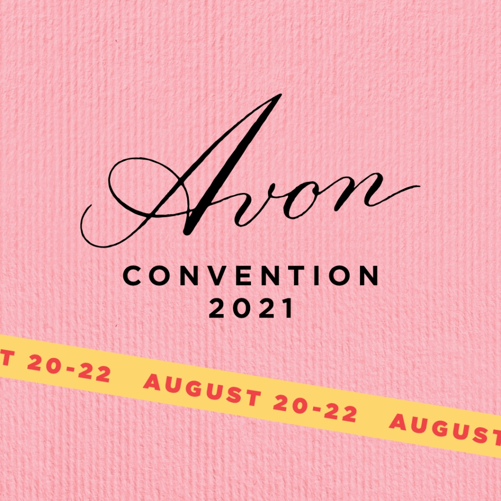 Avon Convention 2021.  You're invited to join in the fun August 21st!