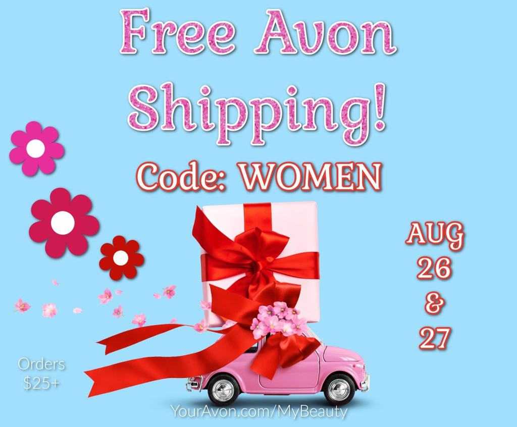 Free Avon Shipping today and tomorrow Aug 26 & 27, 2021