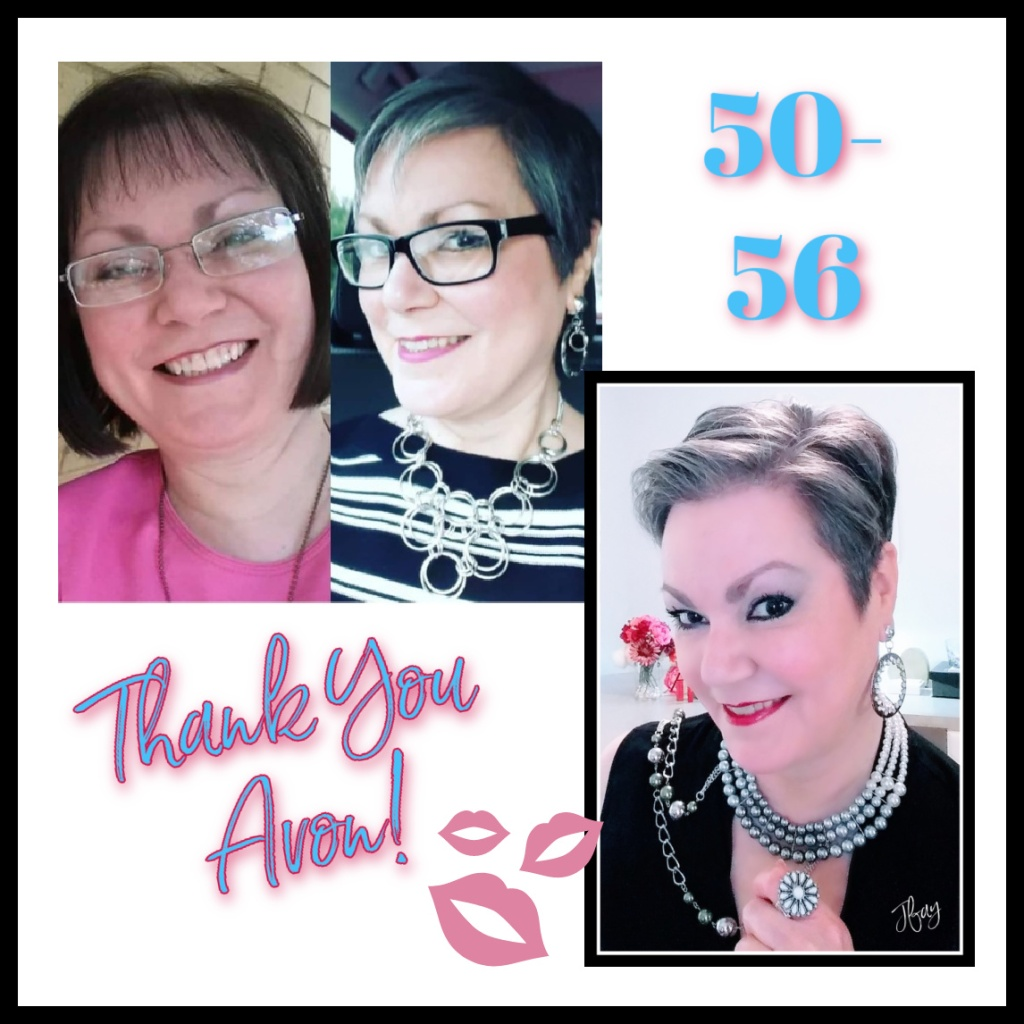 Before and after pictures ages 50-56. Thank you Avon for the positive difference you've made in my life.  Jfays Beauty Blog