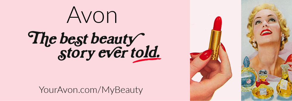 Avon:  The best beauty story ever told.